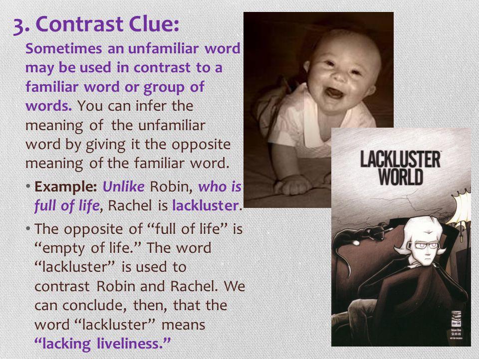 3. Contrast Clue:
