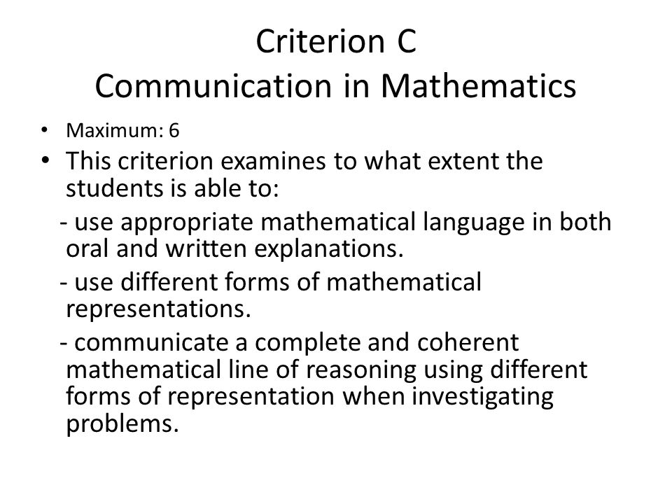 Criterion C Communication in Mathematics