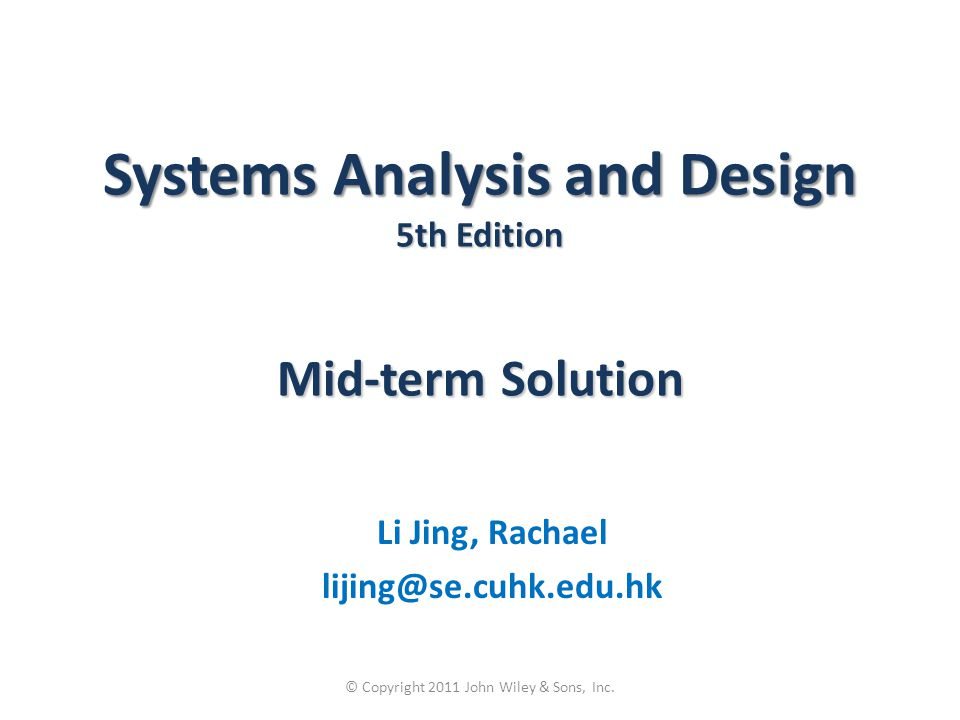 Systems Analysis and Design 5th Edition Mid-term Solution