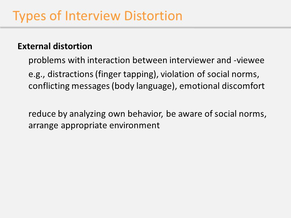 Types of Interview Distortion