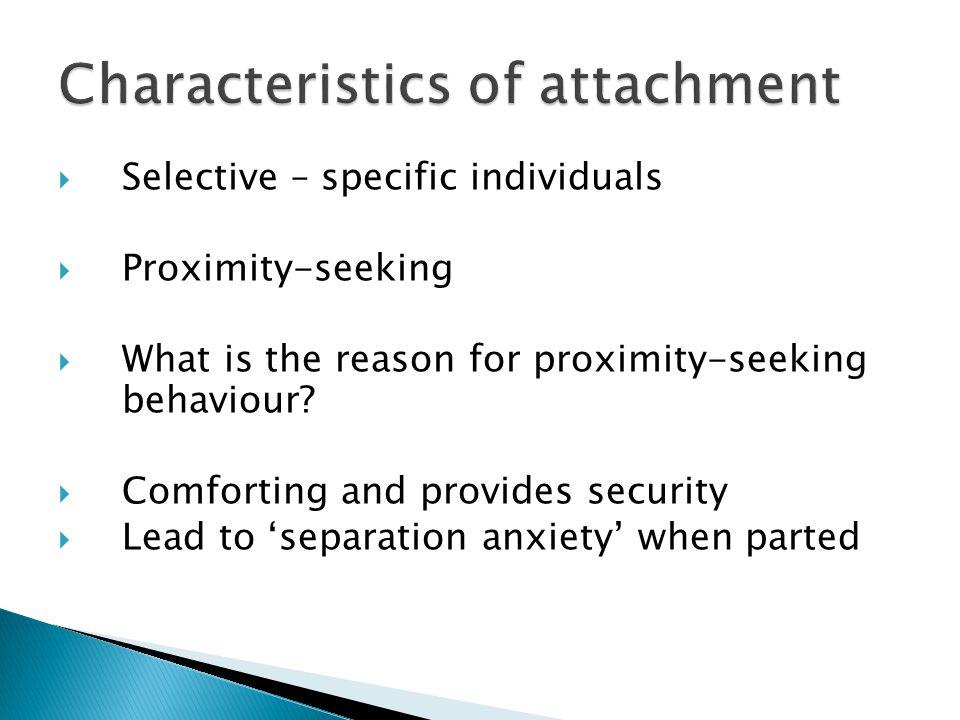 Characteristics of attachment