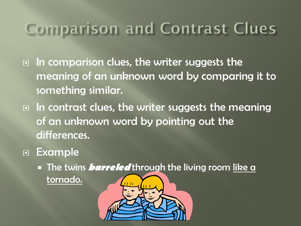 Comparison and Contrast Clues