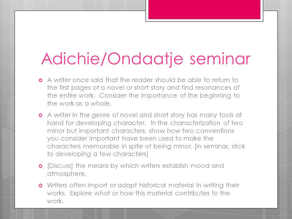 Adichie/Ondaatje seminar