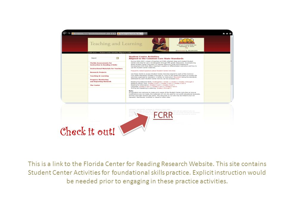 This is a link to the Florida Center for Reading Research Website