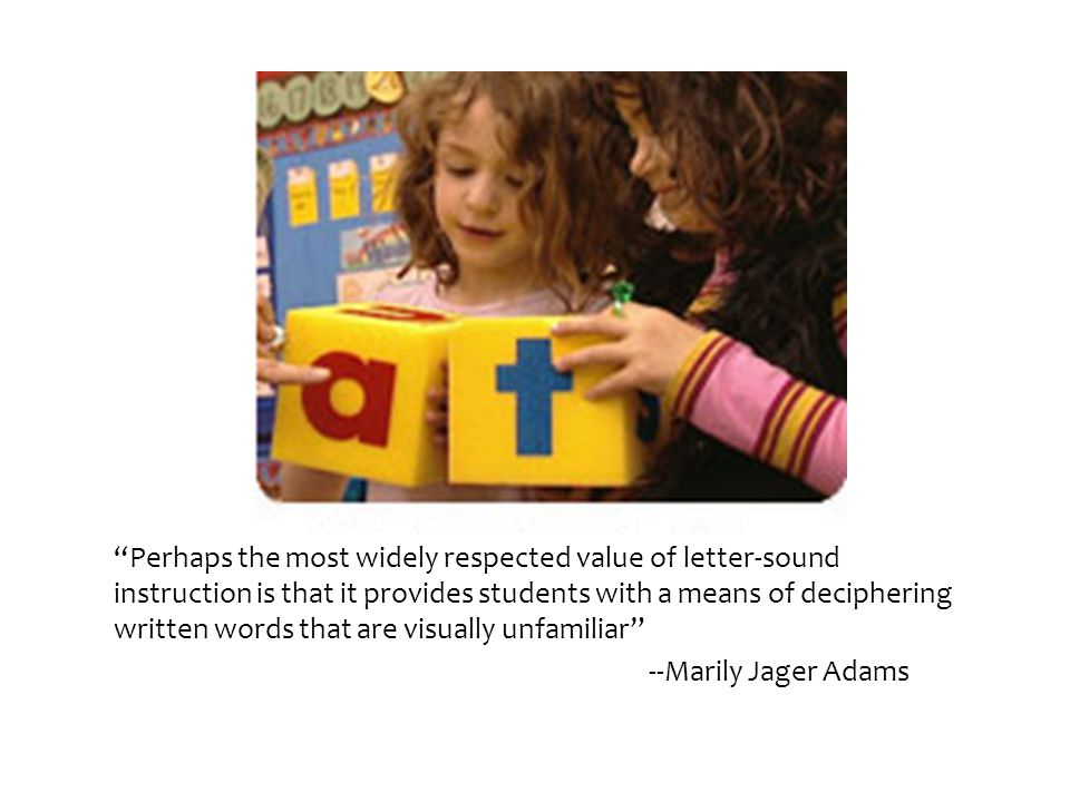 Phonics instruction need not be highly prescriptive but should be systematic, based on research (International Reading Association)