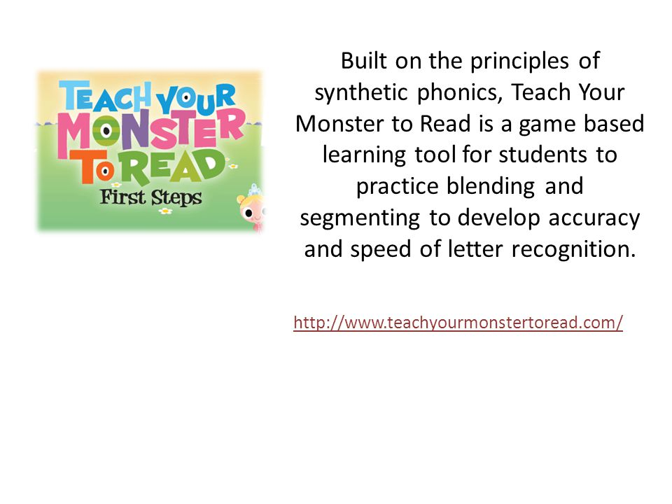 Built on the principles of synthetic phonics, Teach Your Monster to Read is a game based learning tool for students to practice blending and segmenting to develop accuracy and speed of letter recognition.