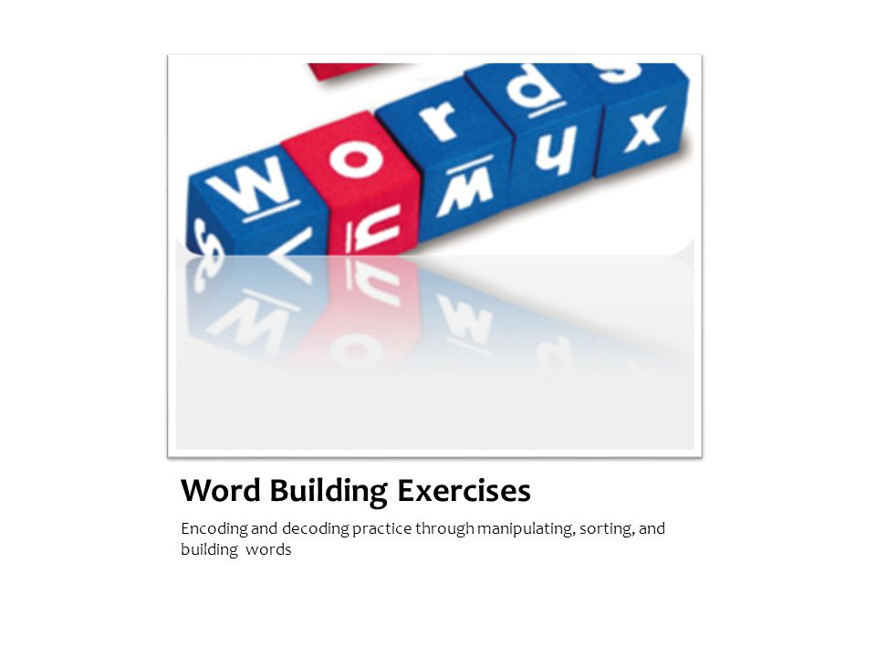 Word Building Exercises
