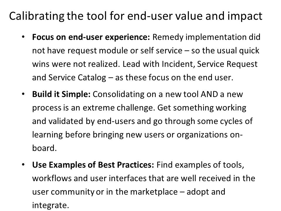 Calibrating the tool for end-user value and impact