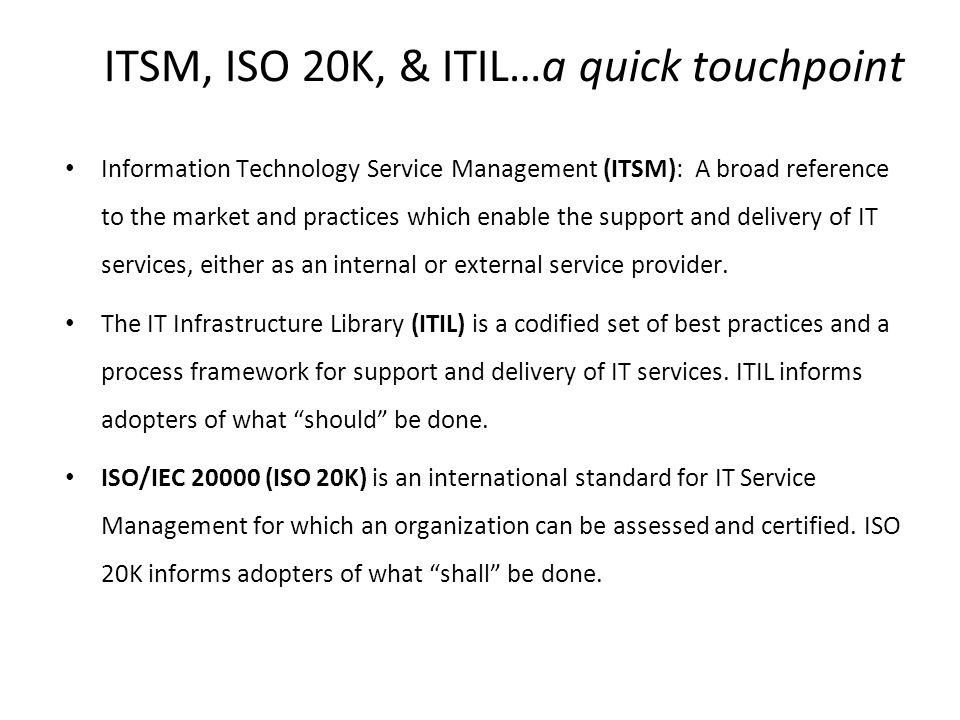 ITSM, ISO 20K, & ITIL…a quick touchpoint
