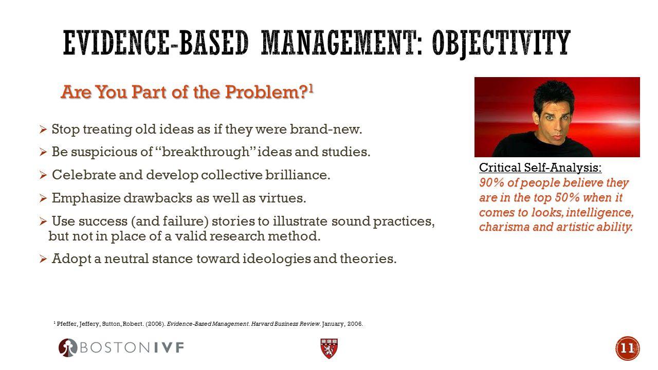 Evidence-based management: Objectivity