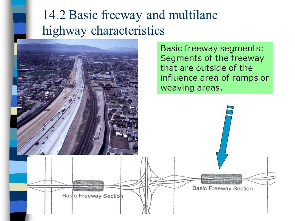 14.2 Basic freeway and multilane highway characteristics