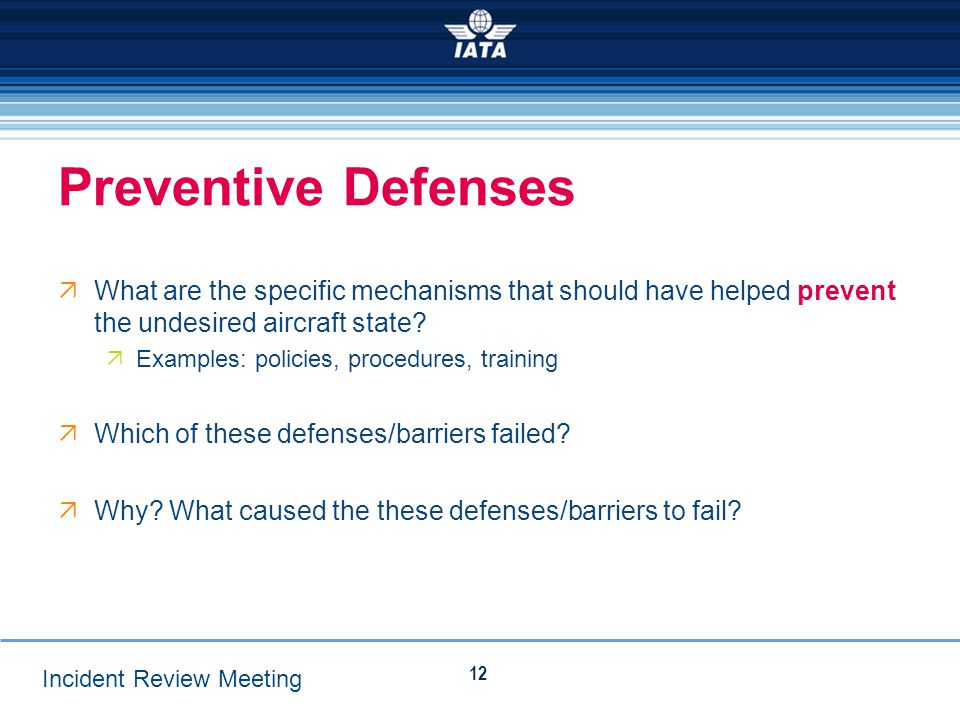 Preventive Defenses What are the specific mechanisms that should have helped prevent the undesired aircraft state