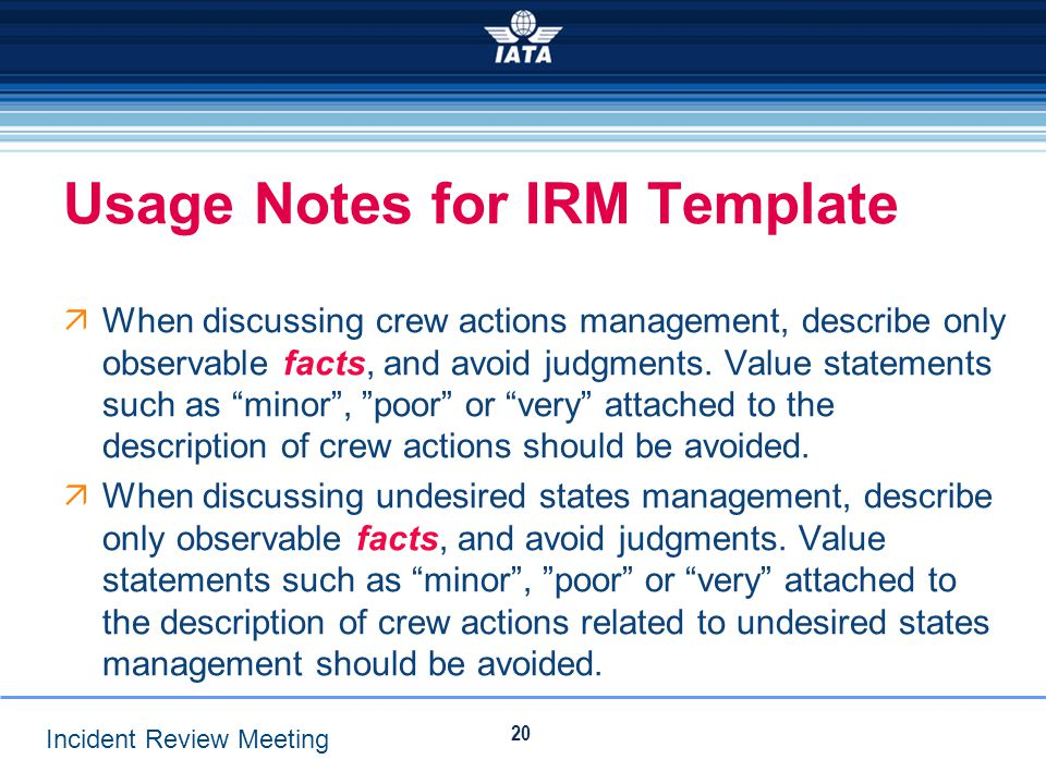 Usage Notes for IRM Template