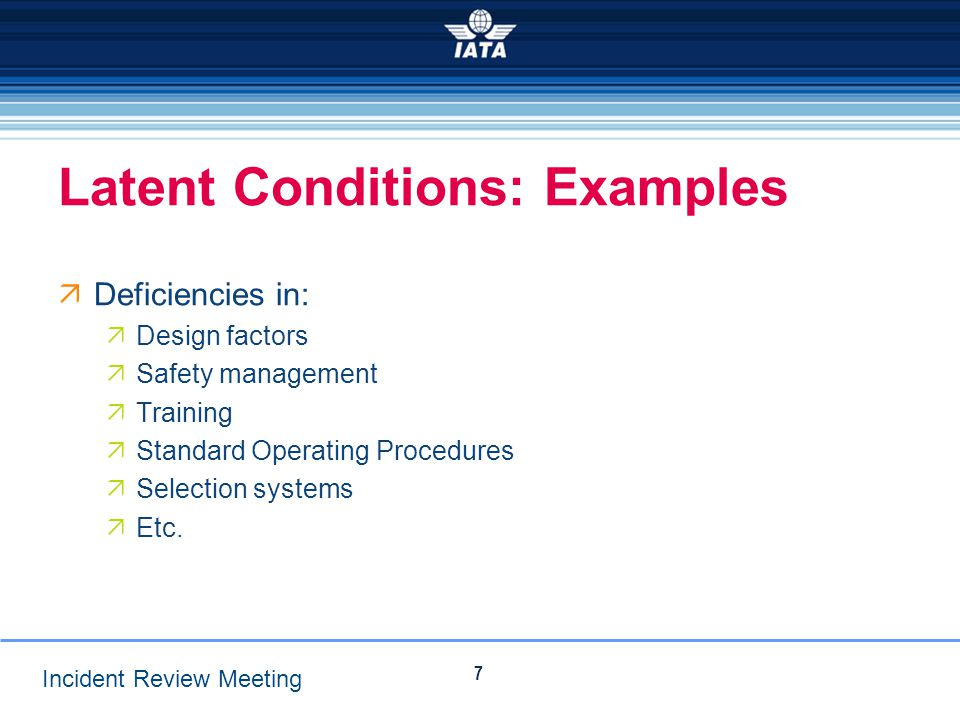 Latent Conditions: Examples