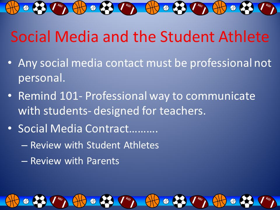 Social Media and the Student Athlete