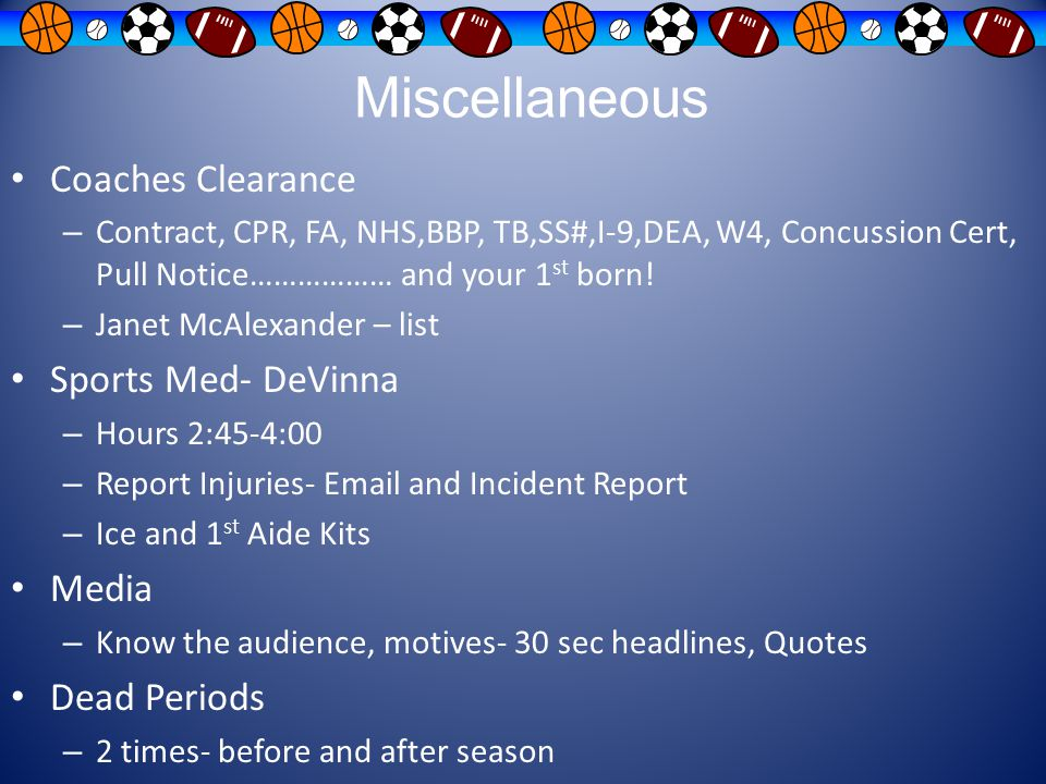 Miscellaneous Coaches Clearance Sports Med- DeVinna Media Dead Periods