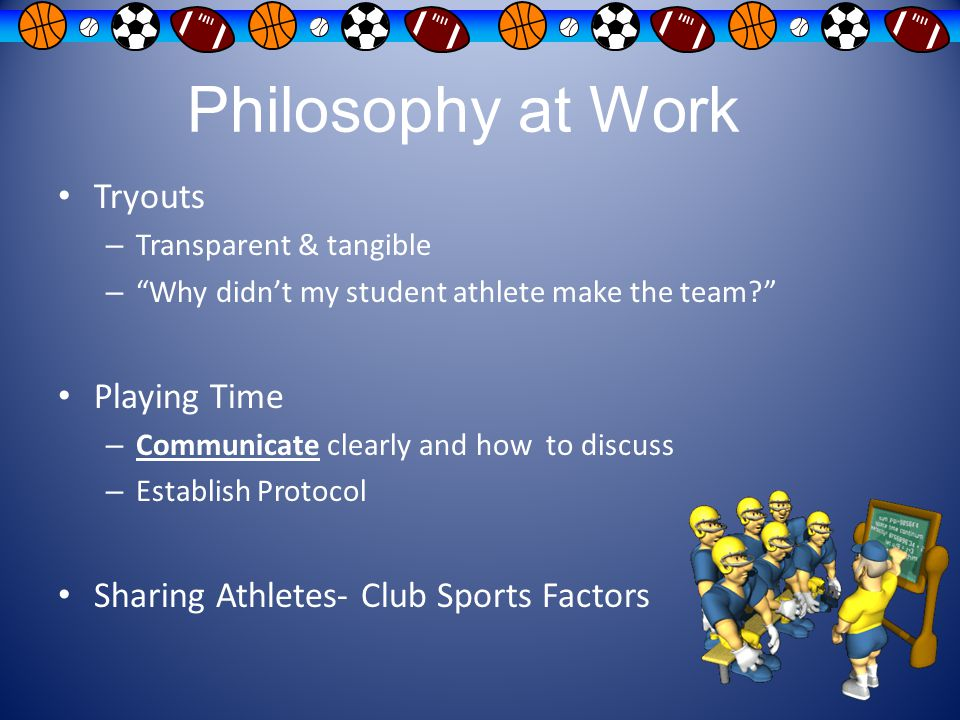 Philosophy at Work Tryouts Playing Time