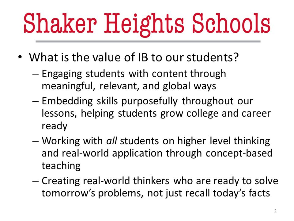 What is the value of IB to our students