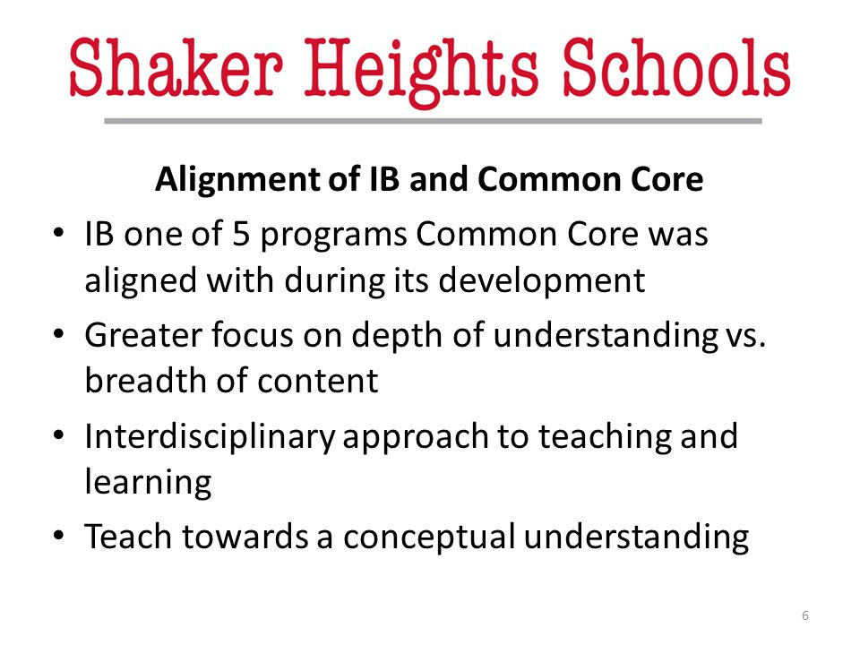 Alignment of IB and Common Core