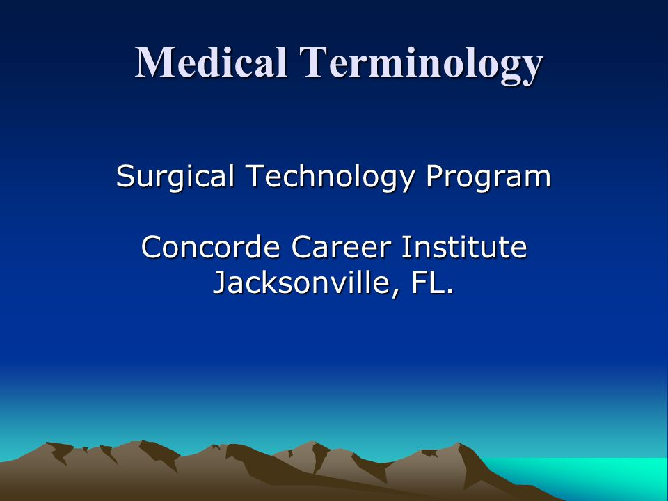 Medical Terminology Surgical Technology Program