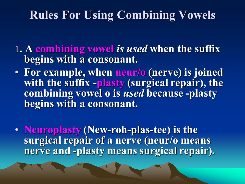Rules For Using Combining Vowels