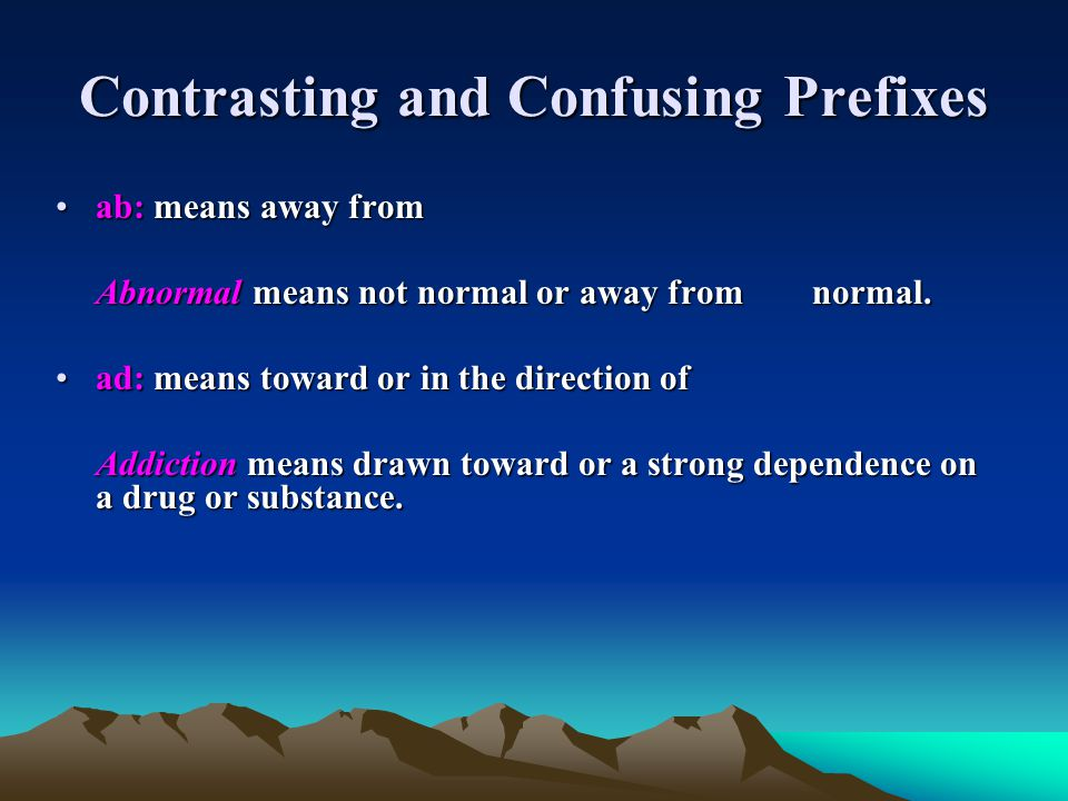 Contrasting and Confusing Prefixes