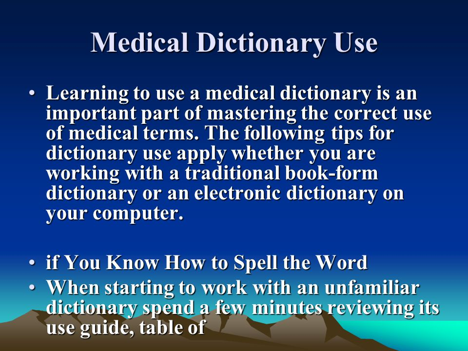 Medical Dictionary Use