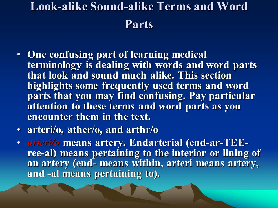 Look-alike Sound-alike Terms and Word Parts