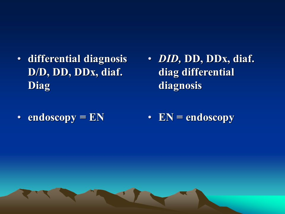 differential diagnosis D/D, DD, DDx, diaf. Diag
