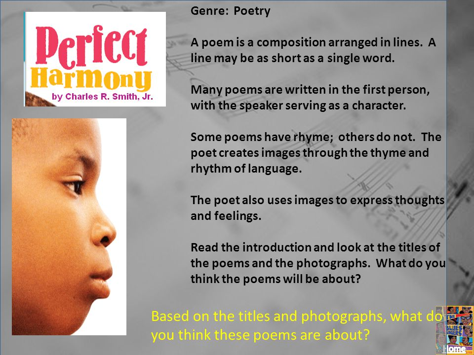 Genre: Poetry A poem is a composition arranged in lines. A line may be as short as a single word.