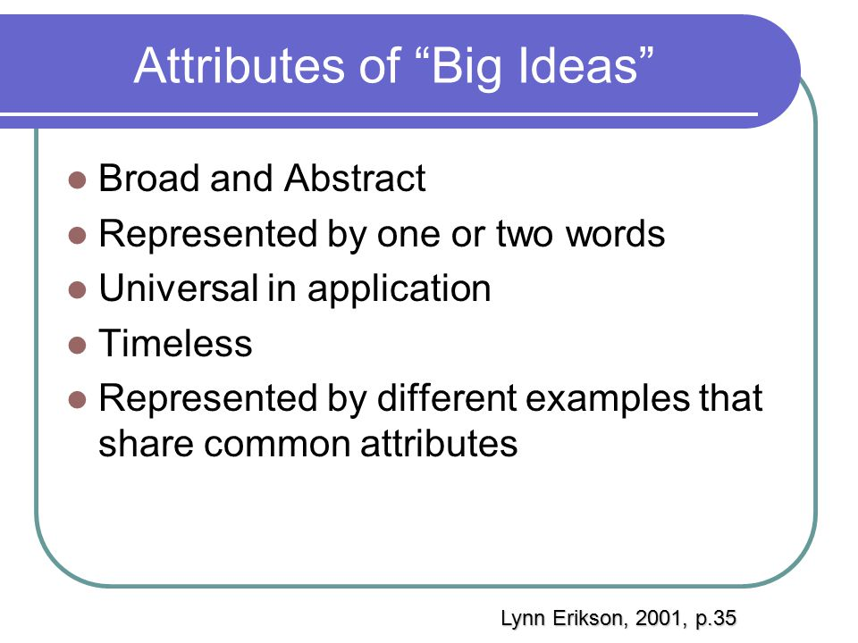 Attributes of Big Ideas