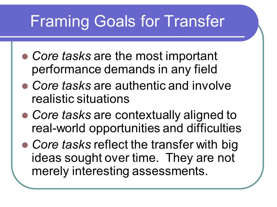 Framing Goals for Transfer