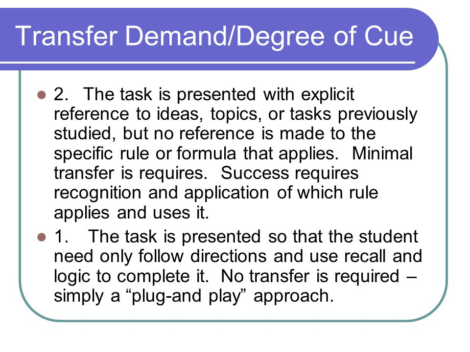 Transfer Demand/Degree of Cue