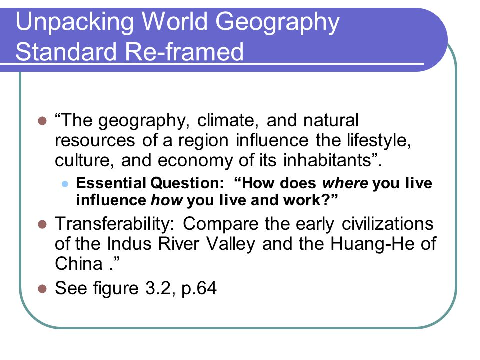 Unpacking World Geography Standard Re-framed