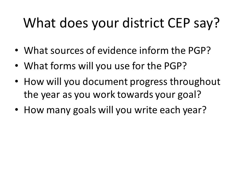 What does your district CEP say