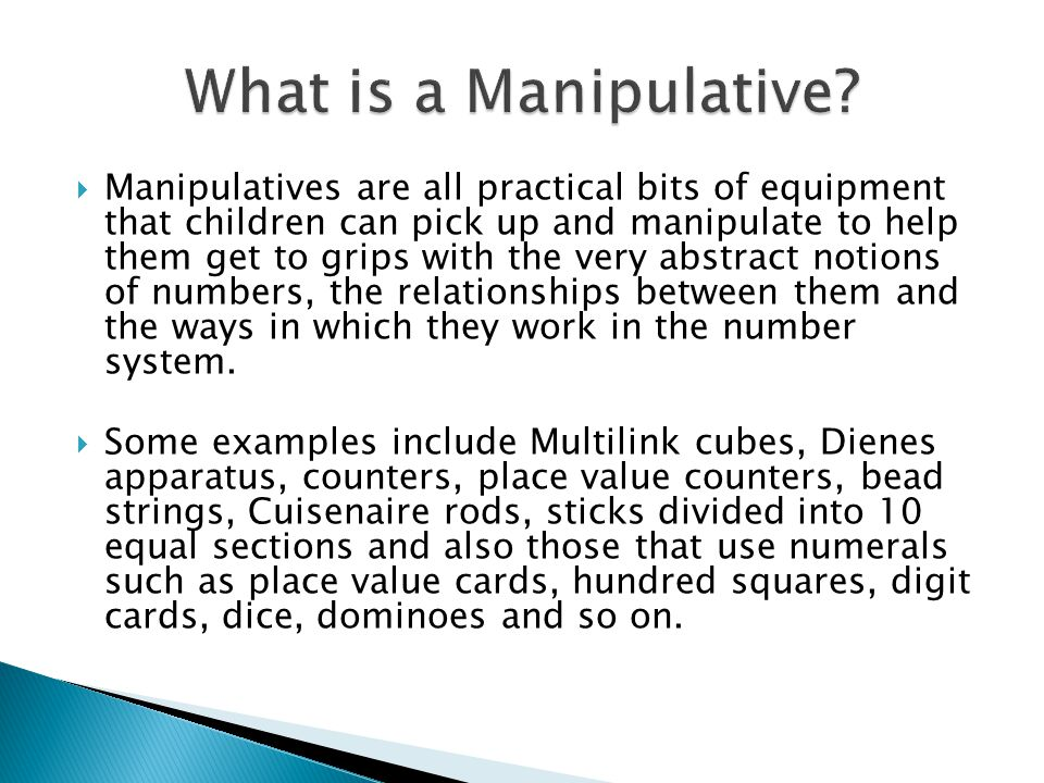 What is a Manipulative
