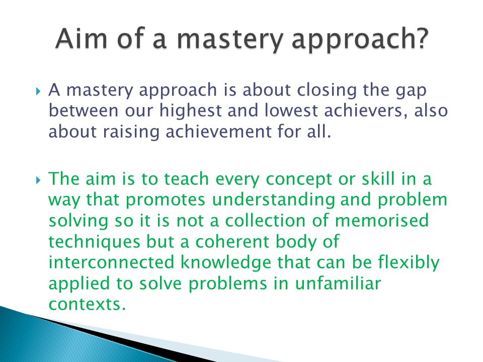 Aim of a mastery approach