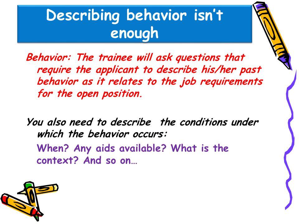Describing behavior isn't enough
