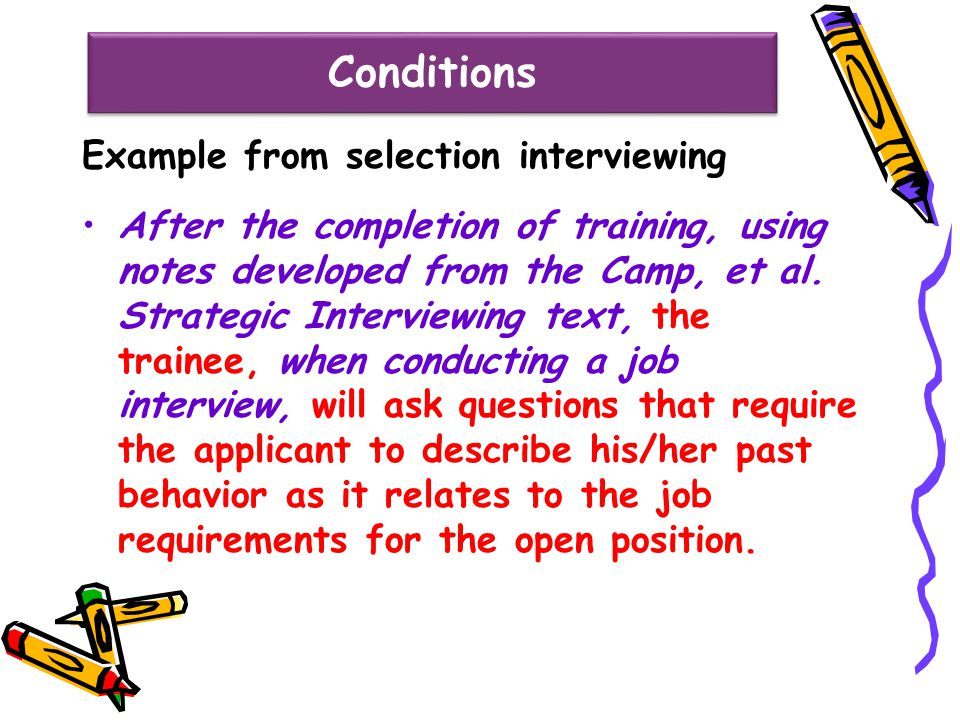 Conditions Example from selection interviewing