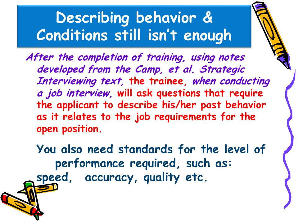 Describing behavior & Conditions still isn't enough