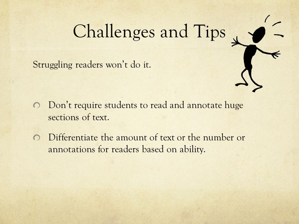 Challenges and Tips Struggling readers won't do it.