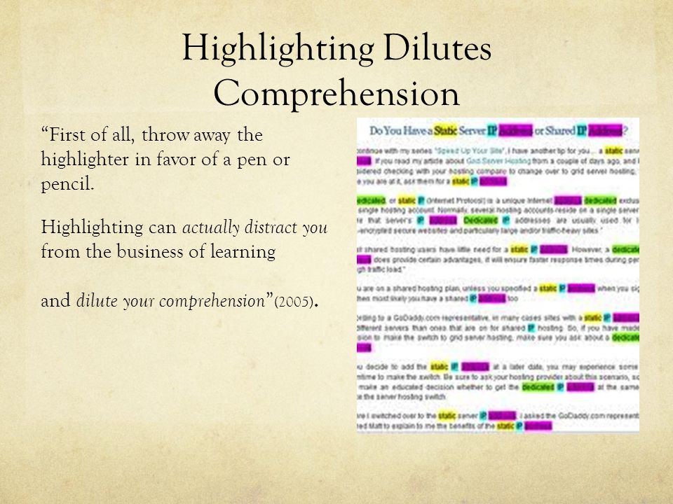 Highlighting Dilutes Comprehension