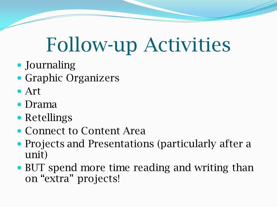 Follow-up Activities Journaling Graphic Organizers Art Drama