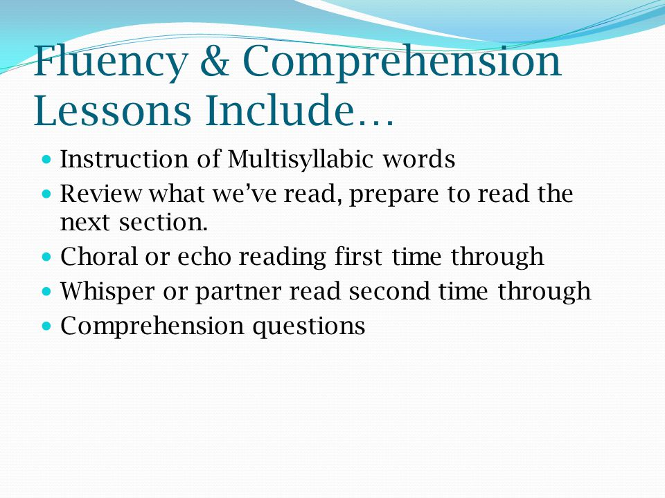 Fluency & Comprehension Lessons Include…