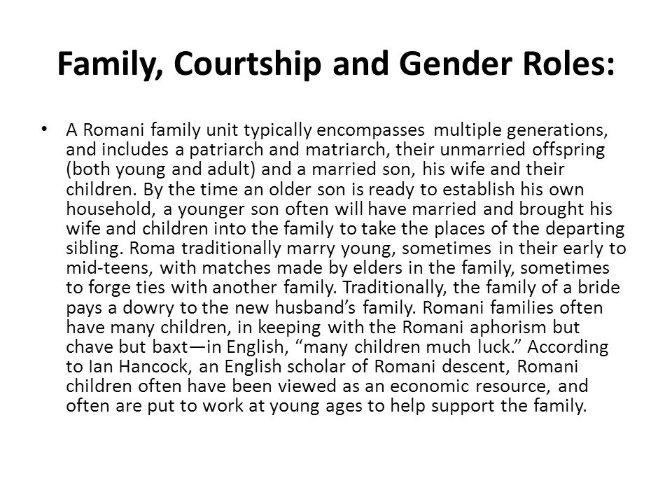 Family, Courtship and Gender Roles: