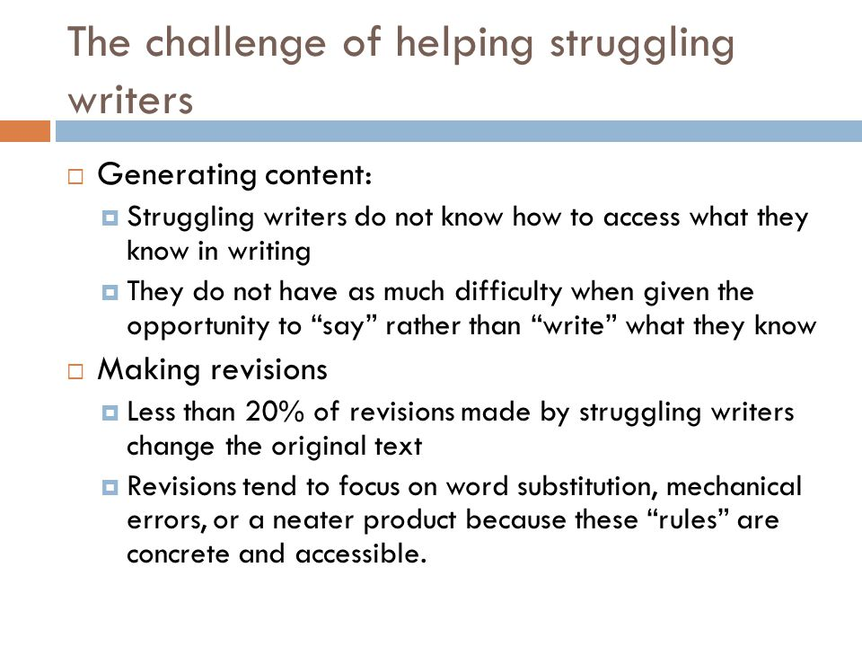 The challenge of helping struggling writers
