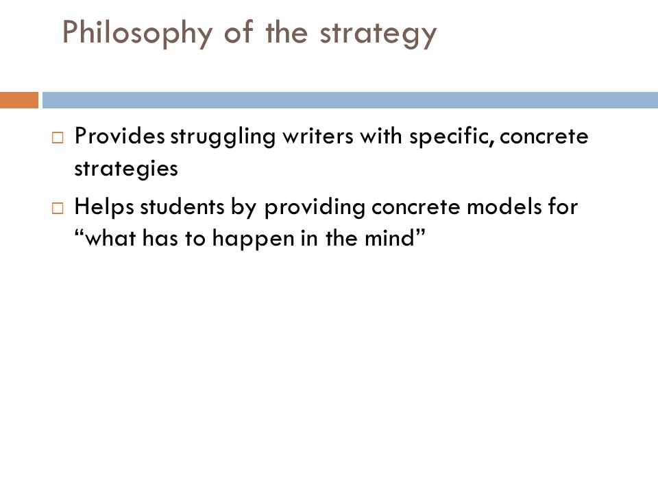 Philosophy of the strategy