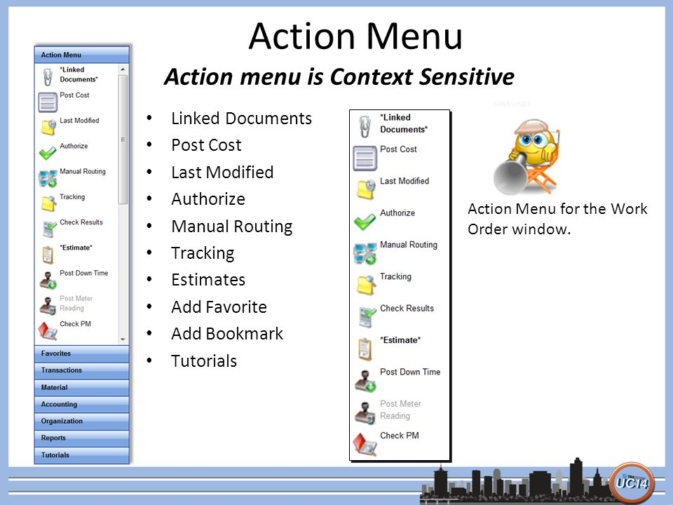 Action Menu Action menu is Context Sensitive Linked Documents