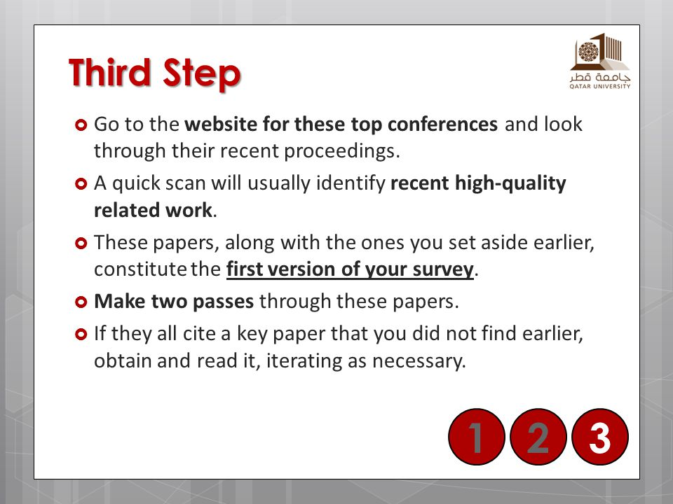 Third Step Go to the website for these top conferences and look through their recent proceedings.