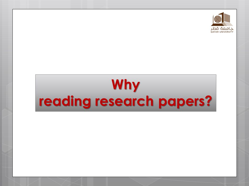 Why reading research papers